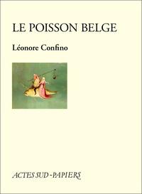 Léonore Confino - Le poisson belge.