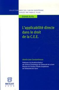Léontin-Jean Constantinesco - L'applicabilité directe dans le droit de la C.E.E - Tome 2.