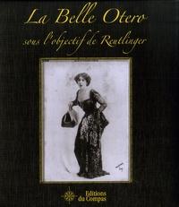 Léopold-Émile Reutlinger - La Belle Otero sous l'objectif de Reutlinger. 1 DVD