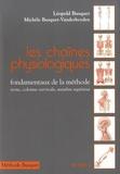 Léopold Busquet et Michèle Busquet-Vanderheyden - Les chaînes physiologiques - Tome 1, Fondamentaux de la méthode : tronc, colonne cervicale, membre supérieur.
