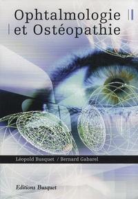 Léopold Busquet et Bernard Gabarel - Ophtalmologie et ostéopathie.