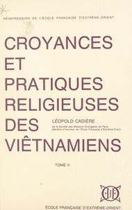 Léopold Cadière et Louis Malleret - Croyances et pratiques religieuses des Viêtnamiens (2).