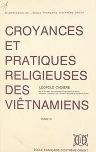 Léopold Cadière et Louis Malleret - Croyances et pratiques religieuses des Viêtnamiens (3).