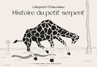 Léopold Chauveau - Histoire du petit serpent.