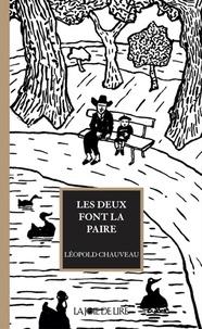Léopold Chauveau - Les deux font la paire.