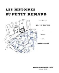 Léopold Chauveau et Pierre Bonnard - Les histoires de petit Renaud.