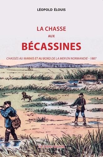 Léopold Elouis - La chasse aux bécassines.