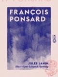 Léopold Flameng et Jules Janin - François Ponsard - 1814-1867.