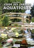 Léopold Franck - Guide des jardins aquatiques - Tout savoir sur les bassins d'agrément.
