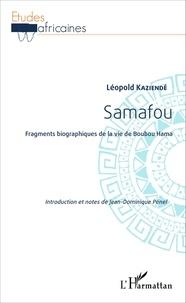 Léopold Kaziendé - Samafou - Fragments biographiques de la vie de Boubou Hama.