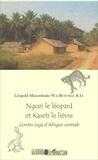 Léopold Masumbuko Wa-Busungu KG - Ngozi le léopard et Kaseti le lièvre - Contes Lega d'Afrique centrale.