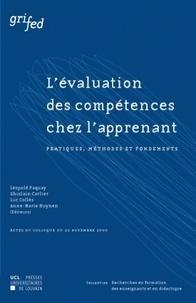 Léopold Paquay et Ghislain Carlier - L'évaluation des compétences chez l'apprenant - Pratiques, méthodes et fondements, Actes du colloque du 22 novembre 2000.