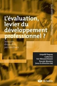 L'évaluation, levier du développement professionnel ?- Tensions, dispositifs, perspectives - Léopold Paquay  