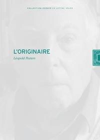 Léopold Peeters - L' originaire - Genèse Phénoménologique de la Parole et du Langage.