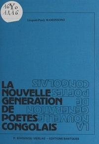 Léopold Pindy Mamonsono - La nouvelle génération de poètes congolais.