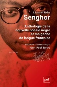 Léopold Sédar Senghor et Jean-Paul Sartre - Anthologie de la nouvelle poésie nègre et malgache de langue française - Précédée de Orphée noir par Jean-Paul Sartre.