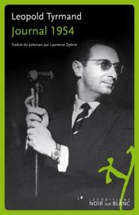 Leopold Tyrmand - Journal 1954.