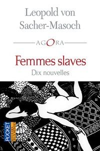 Leopold von Sacher-Masoch - Femmes slaves.