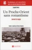 Leopold Weiss - Un Proche-Orient sans romantisme - Journal de voyage.