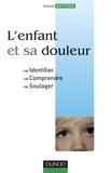 Leora Kuttner - L'enfant et sa douleur - Identifier, Comprendre, Soulager.