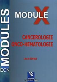 Léorah Bosqué - Cancérologie Onco-Hématologie - Module 10.