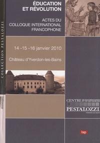 LEP - Education et révolution - Actes du colloque international francophone.