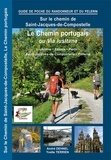 Lepère Editions - Le chemin portugais, La via Lusitana.