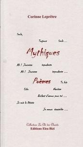 Lepretre Corinne - Mythiques.