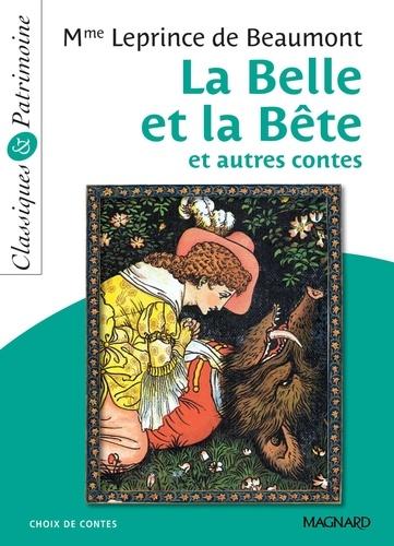 La Belle et la bête et autres contes - Classiques et Patrimoine