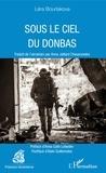 Léra Bourlakova - Sous le ciel du Donbas.