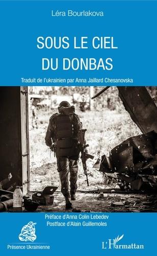 Sous le ciel du Donbas