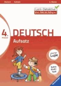 Lern-Detektive: Aufsatz (Deutsch 4. Klasse).