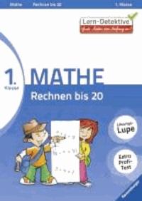 Lern-Detektive: Rechnen bis 20 (Mathe 1. Klasse).