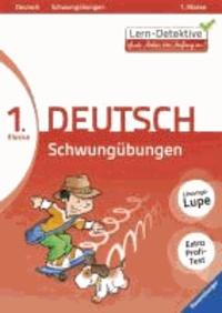 Lern-Detektive. Schwungübungen (Deutsch 1. Klasse).
