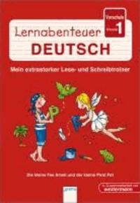 Lernabenteuer Deutsch Vorschule/Klasse 1. Die kleine Fee Ameli und der kleine Pirat Pat - Mein extrastarker Lese- und Schreibtrainer für die Vorschule.
