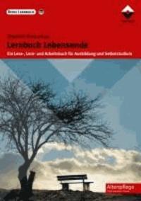 Lernbuch Lebensende - Ein Lese-, Lern- und Arbeitsbuch für Ausbildung und Selbststudium.