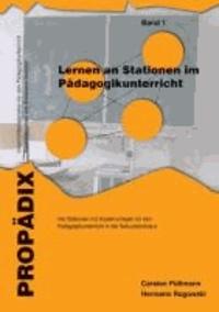 Lernen an Stationen im Pädagogikunterricht 1 - Vier Lernen an Stationen mit Kopiervorlagen für den Pädagogikunterricht in der Sekundarstufe II.