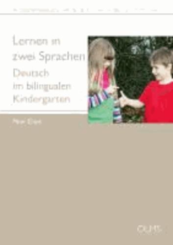 Lernen in zwei Sprachen - Deutsch im bilingualen Kindergarten.