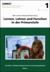 Lernen, Lehren und Forschen in der Primarstufe - Schriften des CERMAT zu Mathematikunterricht und Technologieeinsatz. Band 1..