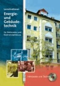 Lernsituationen Energie und Gebäudetechnik für Elektroniker und Elektroinstallateure.