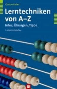 Lerntechniken von A bis Z - Infos, Übungen, Tipps.