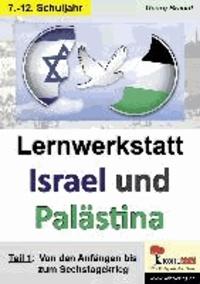 Lernwerkstatt Israel und Palästina - Den Nahostkonflikt genauer unter die Lupe genommen.