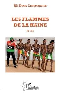 Téléchargement de livres en espagnol Les flammes de la haine  - Poésie 9782140143427 ePub FB2 RTF in French