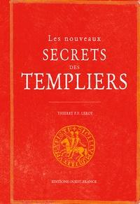 Leroy - Le nouveau guide secret des Templiers.