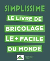 Leroy Merlin - Le livre de bricolage le + facile du monde.