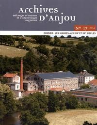 Jean-Luc Marais - Archives d'Anjou N° 17/2014 : Les Mauges aux XIXe et XXe siècles.