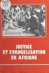 Les Évêques du Tchad et Pierre Trichet - Justice et évangélisation en Afrique - Le message des évêques d'Afrique.