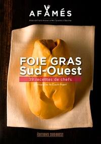 Foie gras Sud-Ouest - 36 recettes inouïes de chefs.pdf
