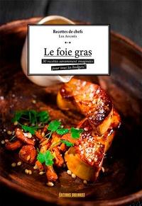 Le foie gras - 30 recettes savamment préparées pour tous les budgets!.pdf