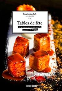Les Afamés et Claude Prigent - Tables de fête - 30 recettes savamment imaginées pour tous les budgets !.